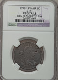 Large Cents, 1798 1C First Hair Style -- Obverse Planchet Flaw -- NGC Details.VF. S-161. NGC Census: (8/158). PCGS Population (12/167)....