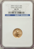 Modern Bullion Coins, 2007 $5 Tenth-Ounce Gold Eagle, Early Release MS70 NGC. NGC Census:(0). PCGS Population (89). (#146910)...