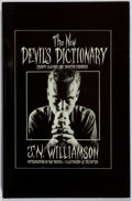 Books:Horror & Supernatural, J. N. Williamson. SIGNED/LIMITED. The New Devil'sDictionary. Ganley, 1985. First edition, first printing.Limited...