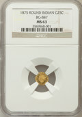 California Fractional Gold: , 1875 25C Indian Round 25 Cents, BG-847, R.4, MS63 NGC. NGC Census:(4/5). PCGS Population (19/29). (#10708)...