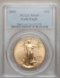 Modern Bullion Coins, 2002 G$50 One-Ounce Gold Eagle MS69 PCGS. PCGS Population(1833/32). NGC Census: (3082/568). Numismedia Wsl. Price for pro...