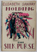 Books:Fiction, Elisabeth Sanxay Holding. The Silk Purse. Dutton, 1928. Second printing. Toning and foxing. Spine sunned and slightl...