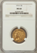 Indian Half Eagles: , 1914 $5 MS60 NGC. NGC Census: (81/1915). PCGS Population (36/1553).Mintage: 247,000. Numismedia Wsl. Price for problem fre...