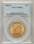 Liberty Eagles: , 1881-S $10 MS62 PCGS. PCGS Population (331/38). NGC Census:(532/38). Mintage: 970,000. Numismedia Wsl. Price for problem f...