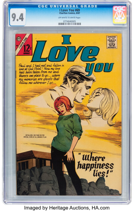 I Love You #69 (Charlton, 1967) CGC NM 9.4 Off-white to white pages....