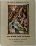 Books:Books about Books, [Books About Books]. Jean Porcher. The Rohan Book of Hours. Yoseloff, 1959. First edition, first printing. Tattered ...