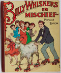 Books:Children's Books, Frances Brundage [illustrator]. Billy Whiskers in Mischief.Saalfield, 1926. Popular edition. Toning. Gift inscripti...
