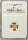 California Fractional Gold: , 1874/3 50C Indian Octagonal 50 Cents, BG-943, High R.4, MS62 NGC.NGC Census: (1/3). PCGS Population (8/27). (#10801)...