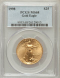 Modern Bullion Coins: , 1998 G$25 Half-Ounce Gold Eagle MS68 PCGS. PCGS Population(61/572). NGC Census: (14/599). Numismedia Wsl. Price for probl...
