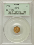 California Fractional Gold, 1868 $1 Liberty Octagonal 1 Dollar, BG-1105, High R.4, MS62PCGS....