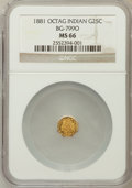 California Fractional Gold, 1881 25C Indian Octagonal 25 Cents, BG-799O, Low R.4, MS66 NGC....