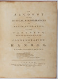Books:Music & Sheet Music, Charles Burney. An Account of the Musical Performances...InCommemoration of Handel. Musical Fund, 1785. First e...
