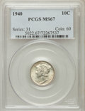 Mercury Dimes: , 1940 10C MS67 PCGS. PCGS Population (290/7). NGC Census: (528/13).Mintage: 65,361,828. Numismedia Wsl. Price for problem f...