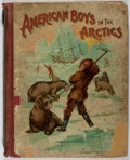 Books:Children's Books, Harry W. French. American Boys in the Arctic. Lothrop, 1899.Later edition. Color frontis. Bookplate. Gift inscr...