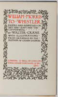 Books:Biography & Memoir, Walter Crane. William Morris to Whistler. Bell, 1911. First edition, first printing. Spine darkened with tattered en...