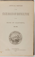 Books:Americana & American History, [California]. Annual Report of the State Board of Horticultureon the State of California, for 1889. State Offic...