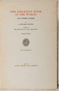 Books:Books about Books, [Books About Books]. A. Edward Newton. SIGNED/LIMITED. TheGreatest Book in the World. Little, Brown, 1925. Large pa...