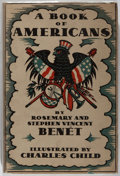 Books:Americana & American History, Rosemary and Stephen Vincent Benét. A Book of Americans.Farrar and Rinehart Inc., 1933. First edition. Illustra...