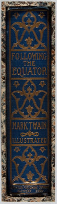 Mark Twain. Following the Equator. American Publishing, 1897. First edition, first issue. Hinge
