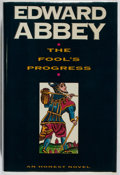 Books:Literature 1900-up, Edward Abbey. SIGNED. The Fool's Progress. Holt, 1988. Firstedition, first printing. Signed by the author. ...