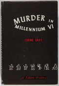 Books:Science Fiction & Fantasy, Curme Gray. Murder in Millennium VI. Shasta, 1951. First edition, first printing. Minor toning and rubbing. Near...