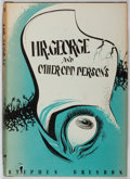 Books:Horror & Supernatural, [August Derleth] Stephen Grendon. INSCRIBED. Mr. George and Other Odd Persons. Arkham House, 1963. First edition...