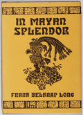 Books:Horror & Supernatural, Frank Belknap Long. In Mayan Splendor. Arkham House, 1977.First edition, first printing. Minor toning and rubbi...