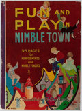 Books:Children's Books, Fun and Play in Nimbletown. Whitman, 1927. Owner's name.Toning. Some amateur coloring. Very good....