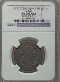 Large Cents, 1797 1C Reverse of 1797, Stems -- Burnished -- NGC Details. AU.S-140, B-22, R.1....