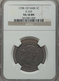 Large Cents, 1798 1C First Hair Style VG10 NGC. S-163, B-19, R.4....
