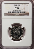 Proof Barber Quarters, 1910 25C PR66 NGC....