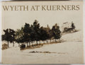 Books:Art & Architecture, [Andrew Wyeth]. Wyeth at Kuerners. Houghton Mifflin, 1976. First edition, first printing. Minor toning and rubbing w...