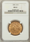 Liberty Eagles: , 1892 $10 MS61 NGC. NGC Census: (3300/3598). PCGS Population(1486/1548). Mintage: 797,400. Numismedia Wsl. Price for proble...