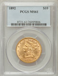 Liberty Eagles: , 1892 $10 MS61 PCGS. PCGS Population (1493/1571). NGC Census:(3309/3629). Mintage: 797,400. Numismedia Wsl. Price for probl...