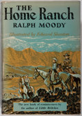 Books:Biography & Memoir, Ralph Moody. The Home Ranch. Norton, 1956. Later impression. Bookplate. Toning and offsetting. Spine sunned. Ver...