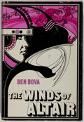 Books:Science Fiction & Fantasy, Ben Bova. The Winds of Altair. New York: Dutton, [1973]. First edition. Publisher's binding, dust jacket....