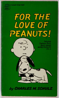 Charles M. Schulz. INSCRIBED BY SCHULZ FOR JACK CORDES. For the Love of Peanuts! New York: Fawc