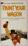 Books:Fiction, George Scullin. INSCRIBED TO JACK CORDES FROM ACTOR LEE MARVIN.Paint Your Wagon. [New York]: Macfadden-Bartell,...