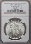 Morgan Dollars, 1878 7/8TF $1 Strong MS65 NGC. VAM-37....