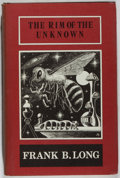 Books:Horror & Supernatural, Frank Belknap Long. The Rim of the Unknown. Sauk City:Arkham House, 1972. First edition, one of 3,500 copies....