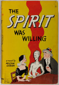 Books:Horror & Supernatural, Milton Luban. The Spirit Was Willing. [New York]: Greenberg,[1951]. First edition. Publisher's binding, dust jacket...