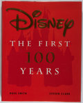 Books:Americana & American History, [Walt Disney Studios]. SIGNED. Dave Smith and Steven Clark.Disney the First 100 Years. New York: Hyperion, [199...