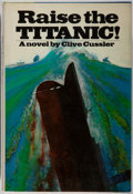 Books:Fiction, Clive Cussler. SIGNED WITH AN ORIGINAL DRAWING. Raise theTitanic! New York: Viking Press, [1976]. First edition...