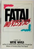 Books:Mystery & Detective Fiction, Wayne Warga. SIGNED. Fatal Impressions. Arbor House, 1989.First edition, first printing. Signed by the author...