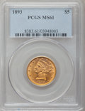 Liberty Half Eagles: , 1893 $5 MS61 PCGS. PCGS Population (591/2084). NGC Census:(1648/4705). Mintage: 1,528,197. Numismedia Wsl. Price for probl...
