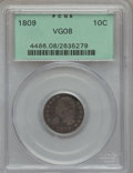 Bust Dimes: , 1809 10C VG8 PCGS. PCGS Population (4/61). NGC Census: (0/38).Mintage: 51,065. Numismedia Wsl. Price for problem free NGC/...