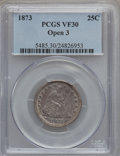 Seated Quarters: , 1873 25C Open 3 VF30 PCGS. PCGS Population (8/40). NGC Census:(0/25). Mintage: 172,000. Numismedia Wsl. Price for problem ...