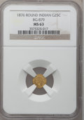 California Fractional Gold: , 1876 25C Indian Round 25 Cents, BG-879, R.4, MS63 NGC. NGC Census:(3/2). PCGS Population (19/38). (#10740)...