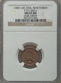 Civil War Patriotics, Undated Our Army MS65 Brown NGC. Fuld-51/334a....