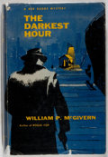 Books:Mystery & Detective Fiction, William P. McGivern. The Darkest Hour. New York: Dodd, Mead,[1955]. First edition....